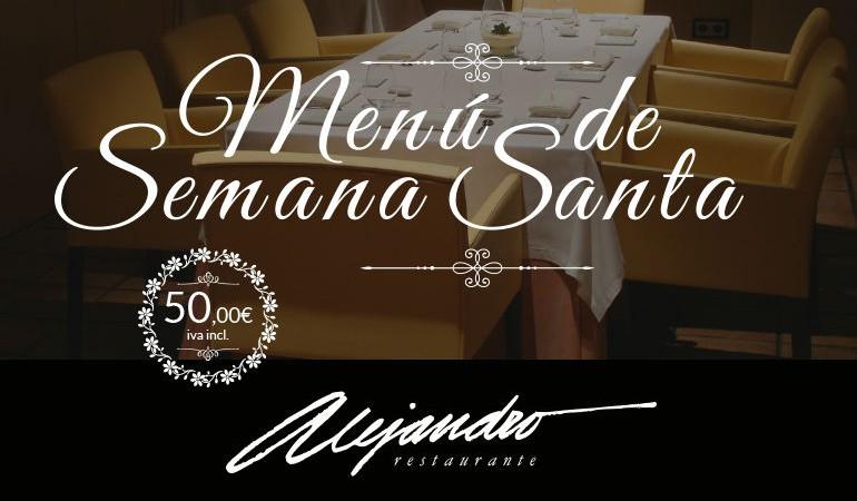 Menú Semana Santa Restaurante Alejandro