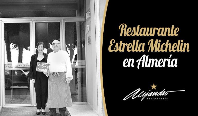 Restaurantes Estrella Michelin Almería